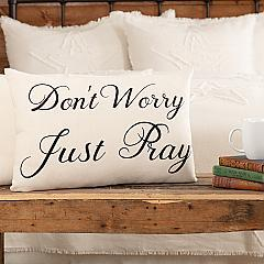Casement Natural Don't Worry Just Pray Pillow 14x22
